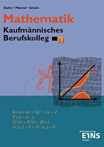 Mathematik, Kaufmännisches Berufskolleg, Ausgabe Baden-Württemberg, Bd.2, BK II ebook