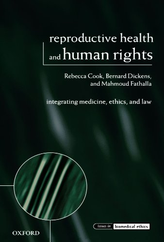 Reproductive Health and Human Rights: Integrating Medicine, Ethics, and Law (Issues in Biomedical Ethics) - medicalbooks.filipinodoctors.org
