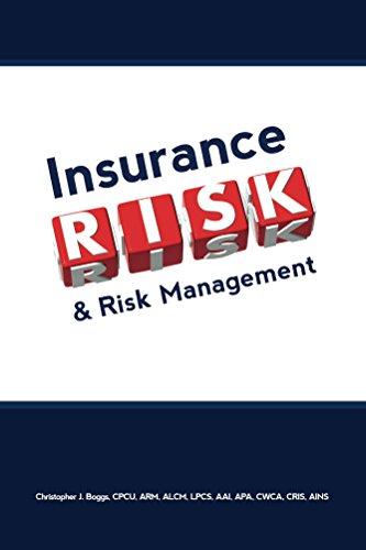 Download Insurance, Risk & Risk Management: The Insurance Professional's Guide to Risk Management and Insurance Pdf
