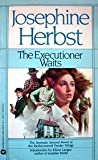 The Executioner Waits, Josephine Herbst, 0446328693