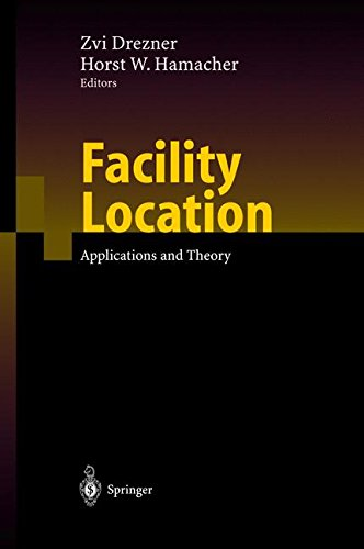 Read Online Facility Location: Applications and Theory pdf