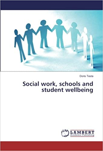 Social Work Schools And Student Wellbeing Doris Testa