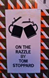 On the Razzle, Tom Stoppard, 0571118356