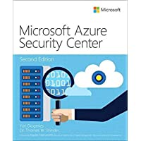 Microsoft Azure Security Center (2nd Edition) (IT Best Practices - Microsoft Press)