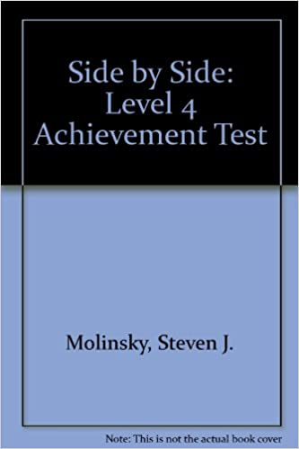 Side by Side Level 4 Achievement Test