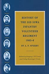 History of the 33d Iowa Infantry Volunteer Regiment, 1863–6 (The Civil War in the West)
