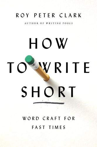 How to Write Short: Word Craft for Fast Times ebook