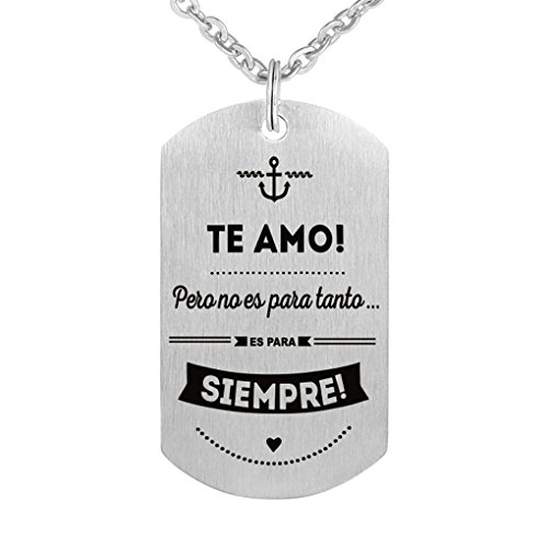 Inspirational Love Gift To My Love Te Amo Siempre Stainless Steel Dog Tag Necklace Keychain Writing In Spanish