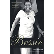 Bessie: Revised and expanded edition