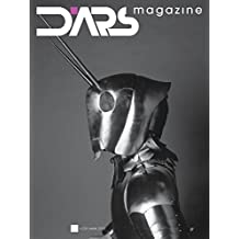 DARS magazine n° 216: Contemporary arts and cultures (Italian Edition)
