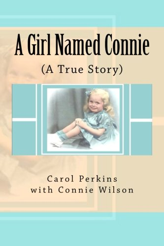 A Girl Named Connie: ( A True Story)