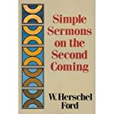 Simple Sermons on the Second Coming, W. Herschel Ford, 0801035422