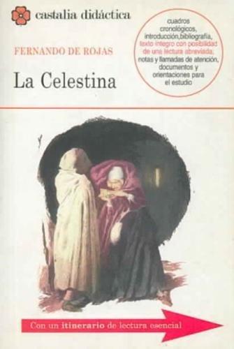 La Celestina (Castalia Didactica) (Castalia Didactica/ Didactic Castalia) (Spanish Edition)
