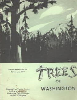 Trees of Washington (Washington State University, College of Agriculture, Cooperative Extension Service, Extension Bulletin No. 440), Mosher, Milton M