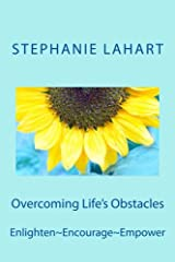 Overcoming Life's Obstacles: Enlighten~Encourage~Empower Paperback