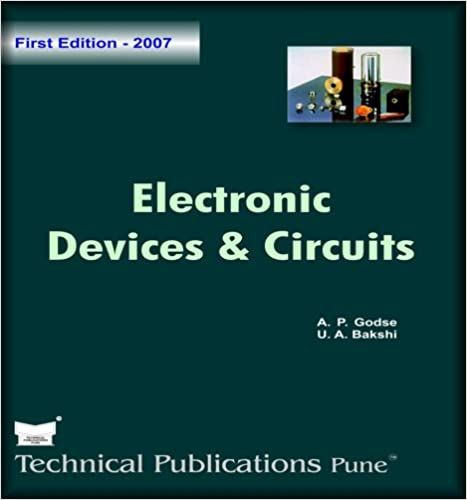 ELECTRONICS DEVICES AND CIRCUITS BY GODSE AND BAKSHI EBOOK