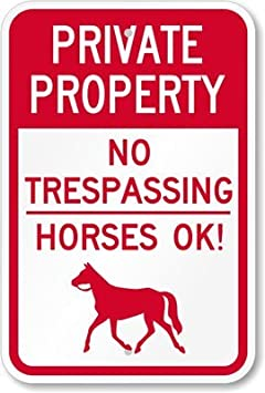 Propiedad privada, no caballos que pasan por alto. Cartel ...