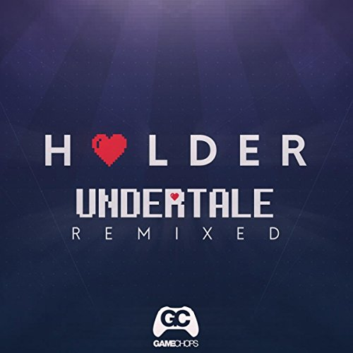 Undertale Remixed