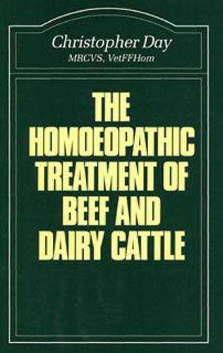 Homoeopathic Treatment of Beef and Dairy Cattle (Beaconsfield Homoeopathic Library)