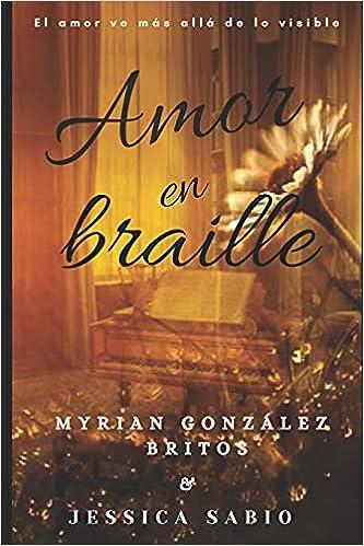 Amor en Braille de Myrian González Britos