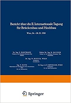 Bericht über die Ii. Internationale Tagung für Brückenbau und Hochbau / Report of the 2nd International Congress for Bridge- and Structural ... de Construction des Ponts et Charpentes