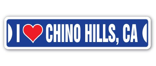 I LOVE CHINO HILLS, CALIFORNIA Street Sign ca city state us wall road décor - Ca Of Chino Hills City