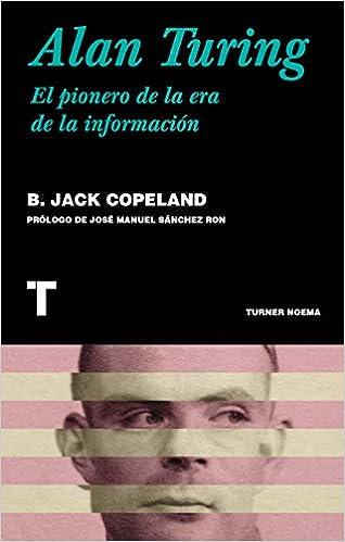 Alan Turing: El pionero de la era de la información Noema ...