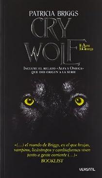 PACK FANTASÍA ADULTA: CRY WOLF Y CIUDAD ESMERALDA par Briggs