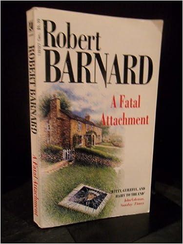 A Fatal Attachment, Barnard, Robert