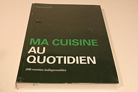 Cuisine au quotidien thermomix pdf er87 jornalagora - Cuisine legere au quotidien ...