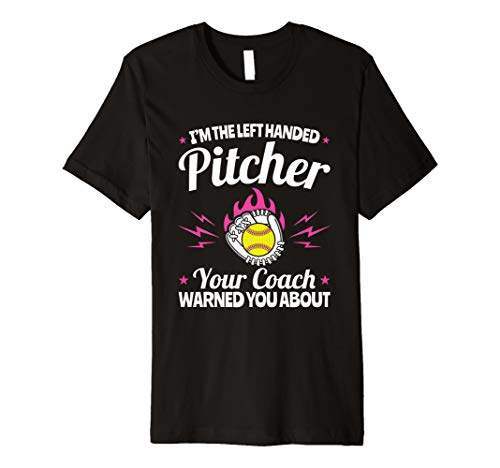 Softball Pitcher T Shirt Left Handed Gifts Glove Quote