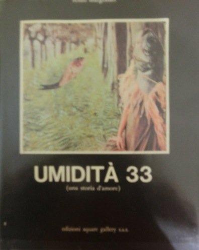 Umidità 33 (una storia d'amore)