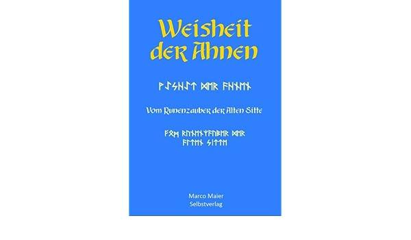 Weisheit der Ahnen (German Edition)