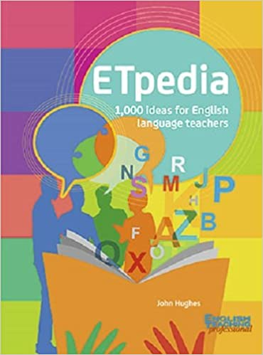 ETpedia: 1,000 Ideas for English Language Teachers