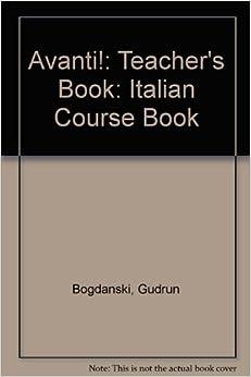 Pagina Para Descargar Libros Avanti!: Teacher's Book: Italian Course Book Directa PDF