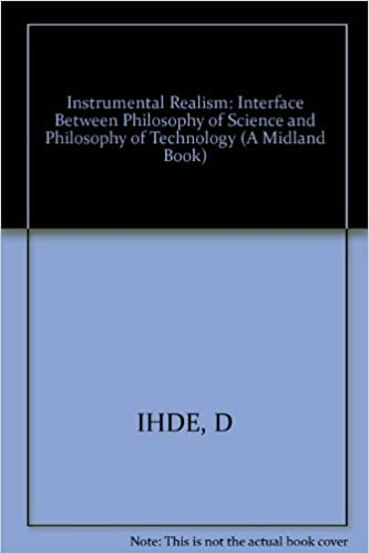 The Interface Between Philosophy of Science and Philosophy of Technology Instrumental Realism
