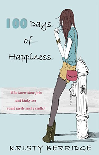 100 Days of Happiness by [Berridge, Kristy]