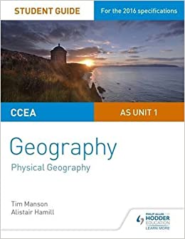Book CCEA A-level Geography Student Guide 1: AS Unit 1 (Student Guides) by Tim Manson (2016-06-24)