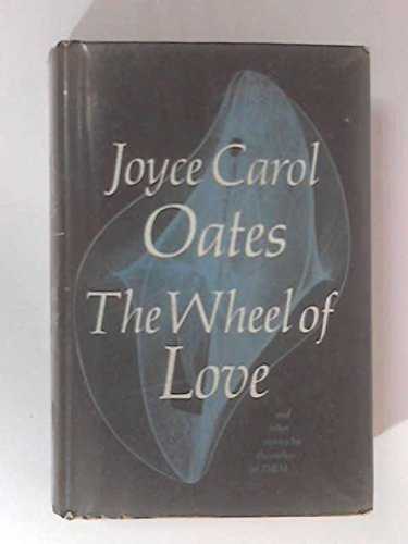 Wheel of Love and Other Stories ()