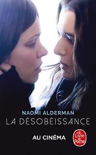 La désobéissance, Alderman, Naomi