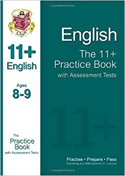 The 11+ English Practice Book with Assessment Tests (Ages 8-9) by CGP Books (2012)