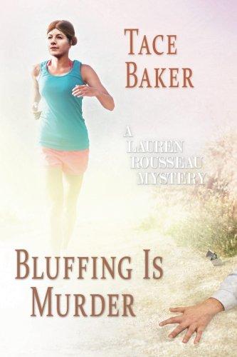 Bluffing is Murder (Lauren Rousseau Mysteries) (Volume 2)