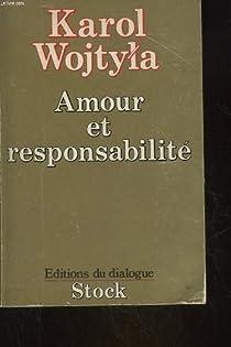 Amour et responsabilité : Etude de morale sexuelle par II
