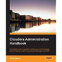Cloudera Administration Handbook (English Edition)