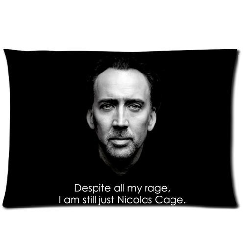 Despite all my rage, I am still just Nicolas Cage Pillowcase Pillow Case Cover 20x30 inch (twin sides)