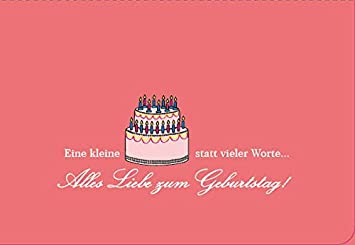 Geburtstagskarte Spruch Lustig Eine Kleine Torte Statt Vieler Worte