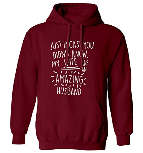 Just incase you didn't know my wife has an amazing husband hoodie couple love heart anniversary gift marriage funny sweatshirt hoody S-5XL