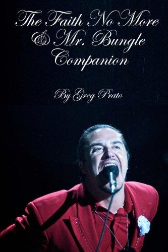 The Faith No More & Mr. Bungle Companion