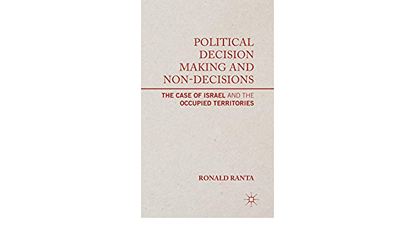Political Decision Making and Non-Decisions: The Case of ...