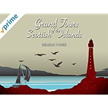 Grand Tours of the Scottish Islands S04